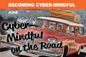 Cybermindful on the Road